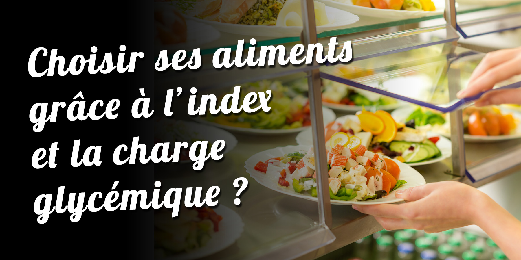 Choisir Ses Aliments Grace A L Index Et La Charge Glycemique Paleo Regime